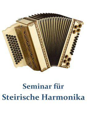 Seminar für Steirische Harmonika